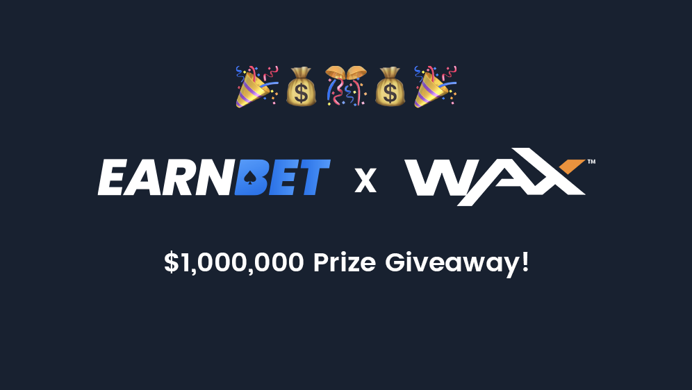 EarnBet x WAX Promotion