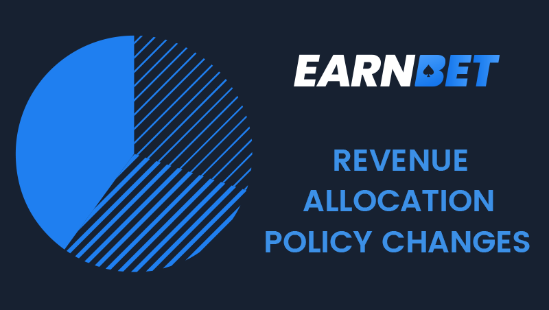 EarnBet Revenue Allocation Policy Changes